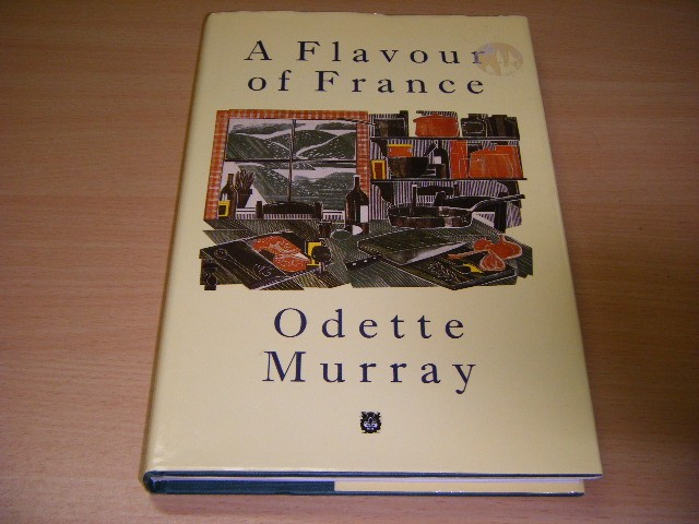 Odette Murray - A Flavour of France