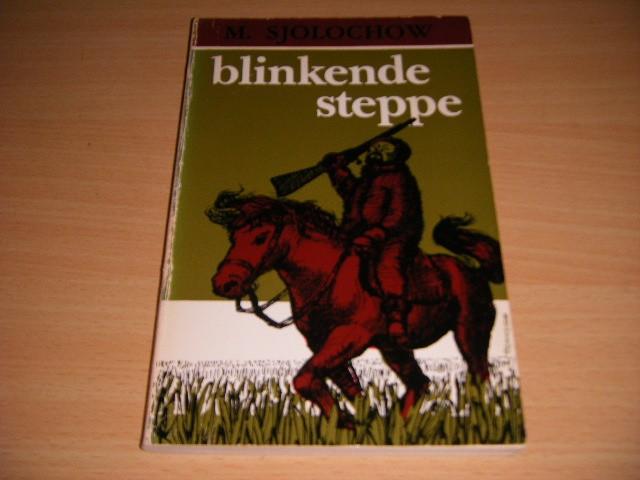 M. SJOLOCHOW - Blinkende steppe