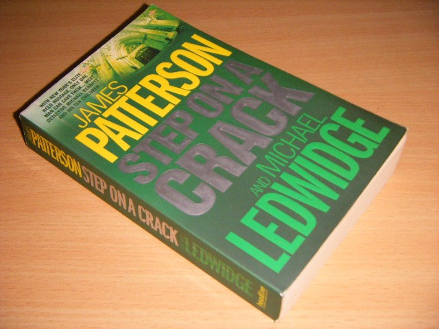 James Patterson and Michael Ledwidge - Step on a Crack