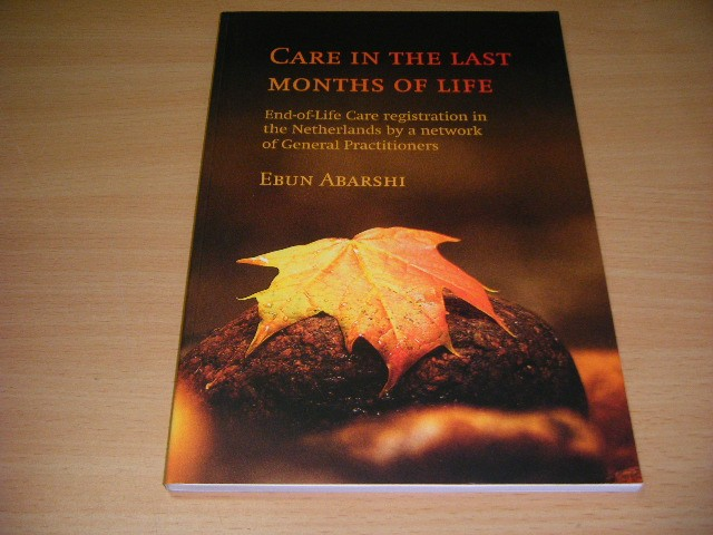 Ebun Abarshi - Care in the Last Months of Life End-of-Life Care registration in the Netherlands by a network of General Practitioners
