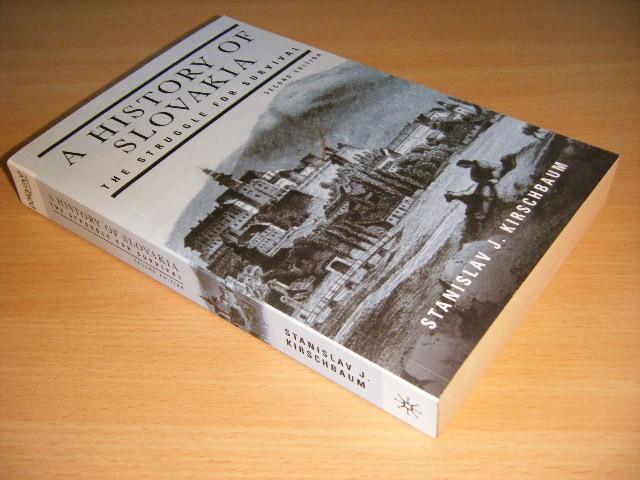 Stanislav J. Kirschbaum - A History of Slovakia: The Struggle for Survival
