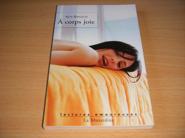 Alix Renaud - A corps joie