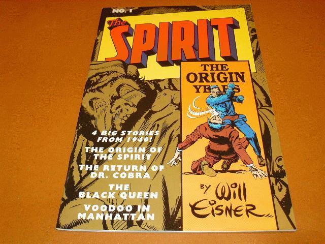 Schreiner, Dave (editor) - NO 1. The Spirit by Will Eisner, 4 big stories from 1940!, the origin of the Spirit, the retun of Dr. Cobra, The Black Queen, Voodoo in Manhattan