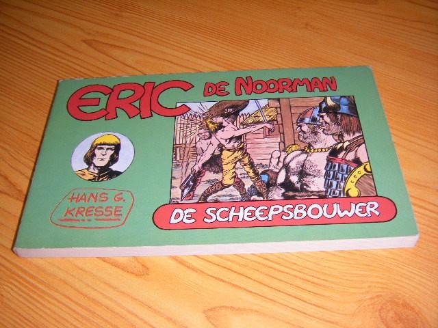 Kresse, Hans G. - Eric de Noorman, Deel 3 De Scheepsbouwer