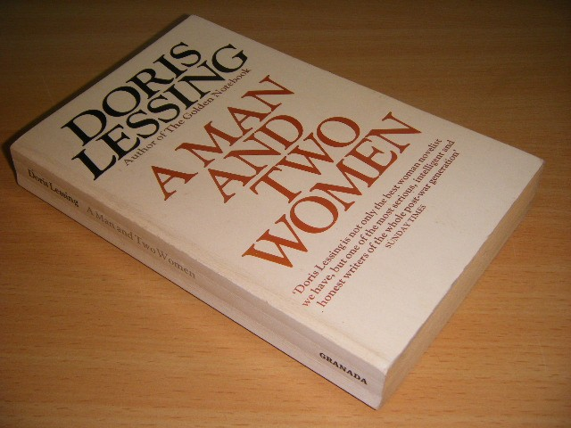 Doris Lessing - A Man and Two Women