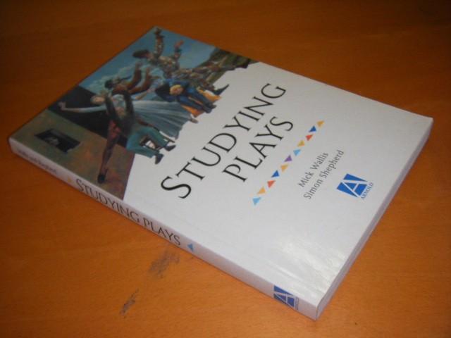 Mick Wallis and Simon Shepherd - Studying Plays